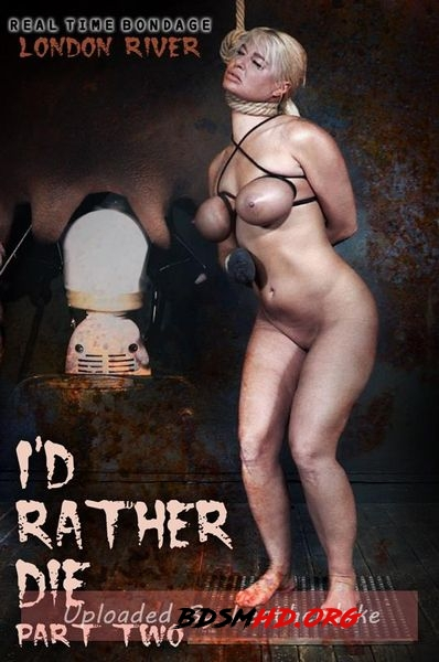 I'd Rather Die Part 2 - London River - 2020 - HD