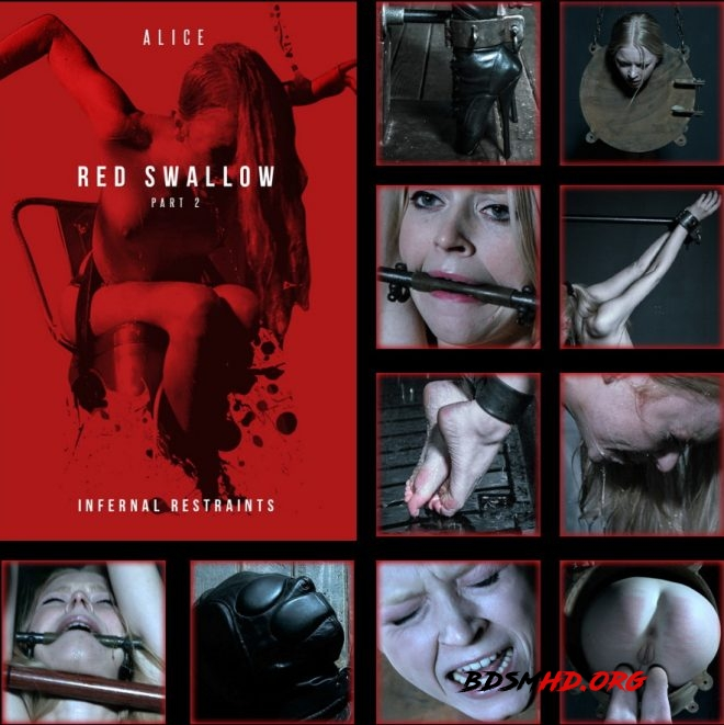 Red Swallow Part 2 - Alice is finally turned into the perfect sexual spy. - Alice - INFERNAL RESTRAINTS - 2019 - HD