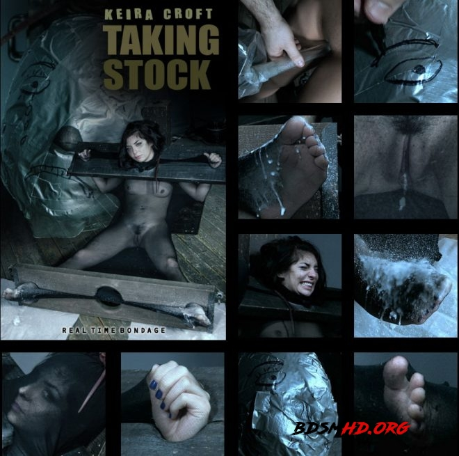 Taking Stock Part 2 - Keira gets stocked. - Keira Croft - REAL TIME BONDAGE - 2019 - SD