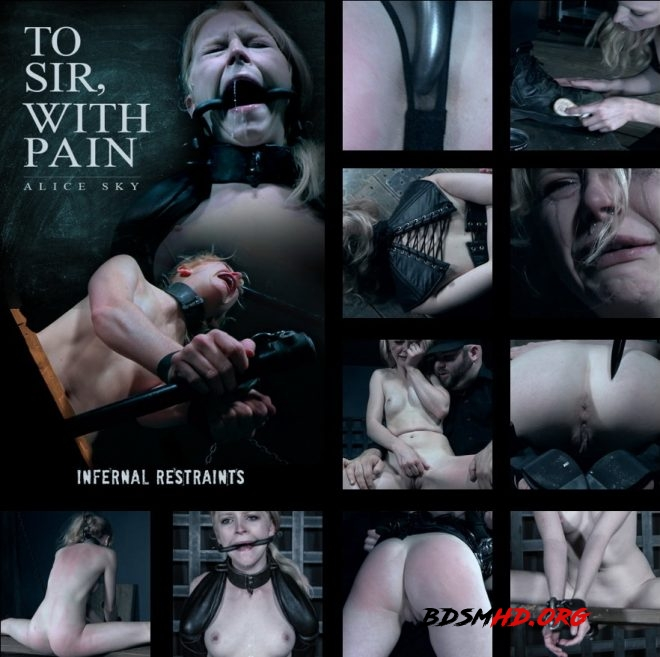 To Sir, With Pain - Alice endures for Sir. - Alice - INFERNAL RESTRAINTS - 2019 - HD