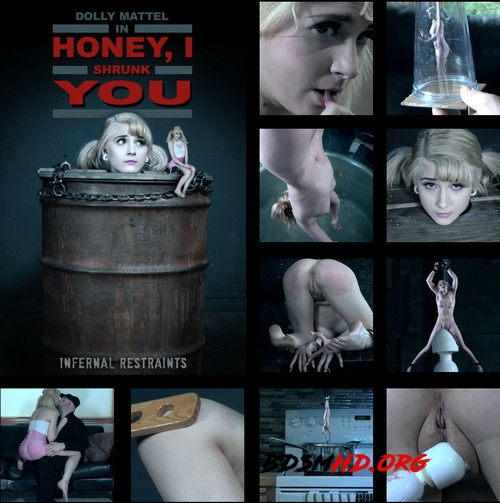 Honey, I Shrunk You! - Dolly is made into a tiny little puppet! - Dolly Mattel - INFERNAL RESTRAINTS - 2019 - HD