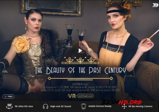 The beauty of the past century in 180° (X Virtual 23) - X Virtual, Creative Porn - 2019 - UltraHD/2K