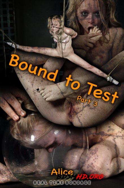 Bound to Test 3 - REAL TIME BONDAGE - 2020 - HD