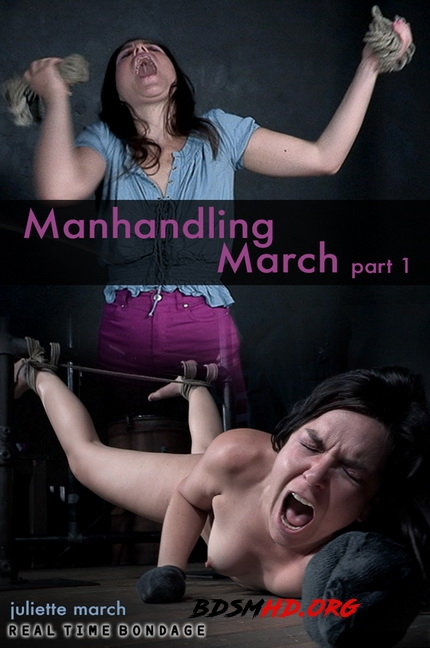 Manhandling March - RealTimeBondage - 2020 - HD