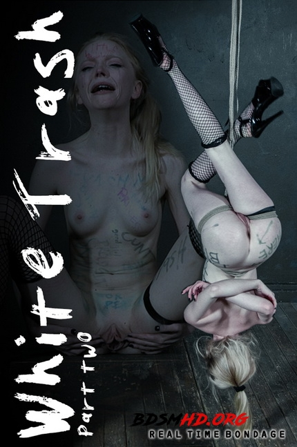 White Trash Part 2 - RealTimeBondage - 2020 - HD
