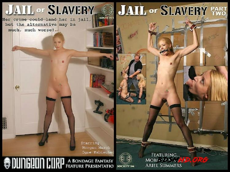 Jail Or Slavery - Morgan March, Orge Kabneched, Ariel Summers - SocietySM, Dungeoncorp - 2017 - SD