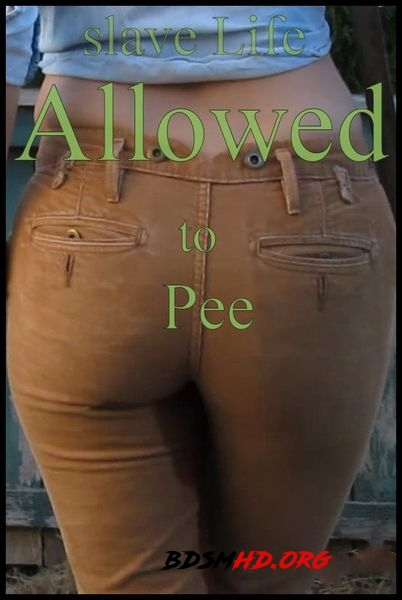 Slave Life – Allowed to Pee - Abigail Dupree - 2020 - HD