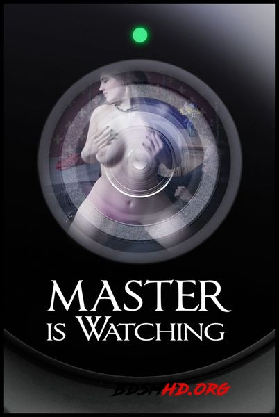 Master is Watching - Electra Rayne - 2016 - HD