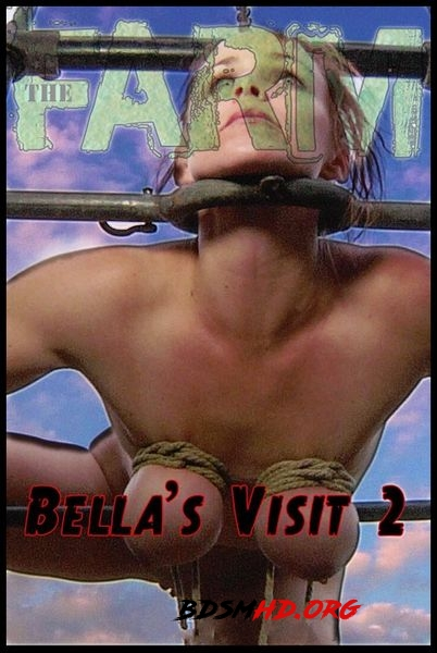 IR – The Farm: Bella's Visit Part 2 - 2020 - HD