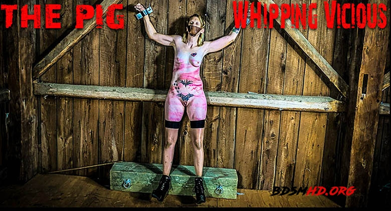 The Pig - Whipping Vicious - BrutalMaster - 2020 - FullHD